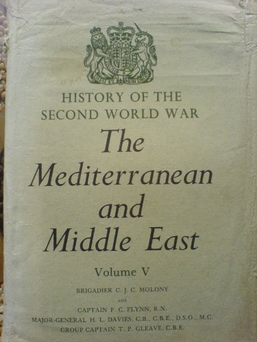 Mediterranean and Middle East (History of 2nd: Playfair, I.S.O.