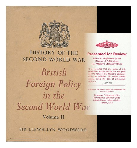 9780116300683: (History of the Second World War) British Foreign Policy in the Second World War - Volume II