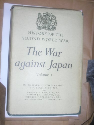 9780116300850: War Against Japan: The Loss of Singapore v. 1 (History of 2nd World War, U.K.Military History)
