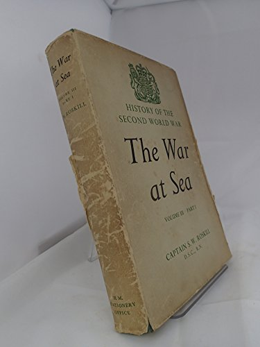 9780116301024: History of the Second World War: The War at Sea 1939-1945 Volume III: The Offensive, Part I: 1st June 1943-31st May 1944