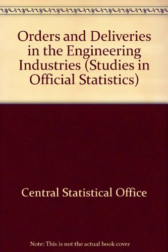 9780116301338: Orders and Deliveries in the Engineering Industries (Studies in Official Statistics)