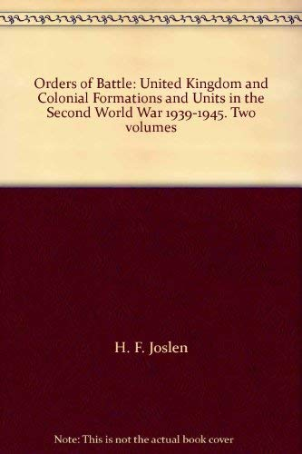 Orders of Battle: United Kingdom and Colonial: Joslen, H. F.