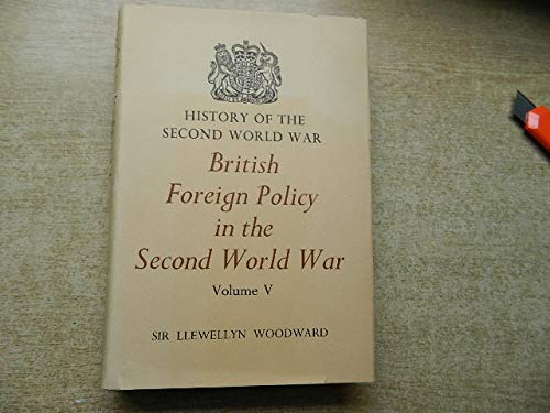 9780116301918: British Foreign Policy In The Second World War: Volume V