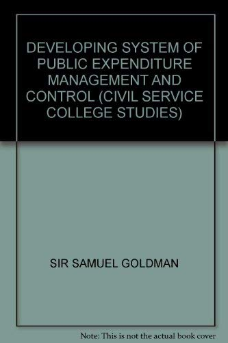 9780116303813: Developing System of Public Expenditure Management and Control (Civil Service College Studies)
