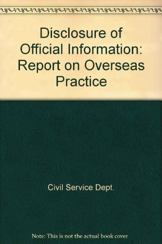 9780116304155: Disclosure of Official Information: Report on Overseas Practice