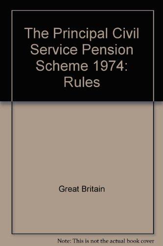 9780116304483: The Principal Civil Service Pension Scheme 1974: Rules