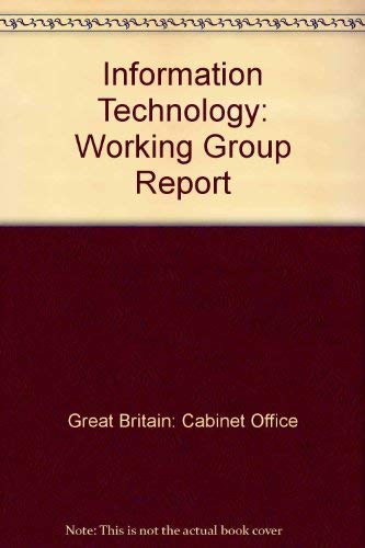 9780116308184: Information Technology: Working Group Report