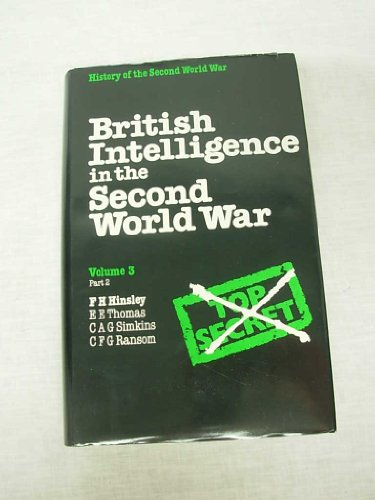 9780116309402: British Intelligence in the Second World War : Its Influence on Strategy & Operations (History of the Second World War : Volume 3 Part 2