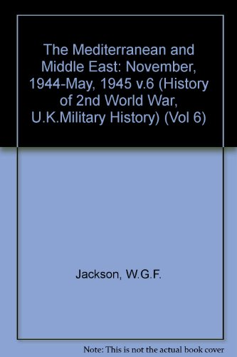 9780116309433: The Mediterranean and Middle East: Vol.6: Part 3 (History of 2nd World War, U.K.Military History)