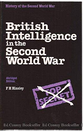 9780116309563: British Intelligence in the Second World War: Its Influence on Strategy and Operations