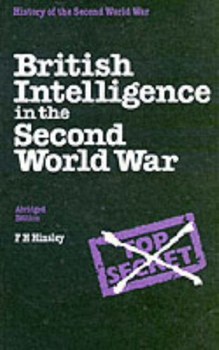 9780116309617: British Intelligence in the Second World War (History of the Second World War)