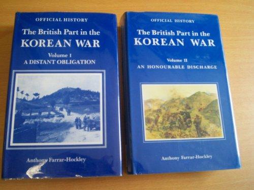 British Part in the Korean War: Farrar-Hockley, Anthony