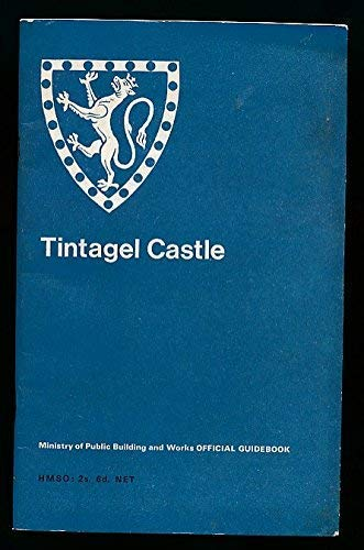 9780116700384: Tintagel Castle, Cornwall (Ancient Monuments and Historic Buildings Official Guidebook)