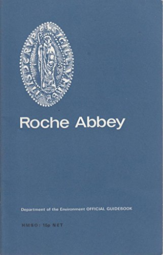9780116700476: Roche Abbey, Yorkshire (Ancient monuments and historic buildings)
