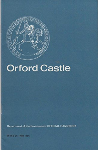 9780116700704: Orford Castle, Suffolk (Department of the Environment official handbook)