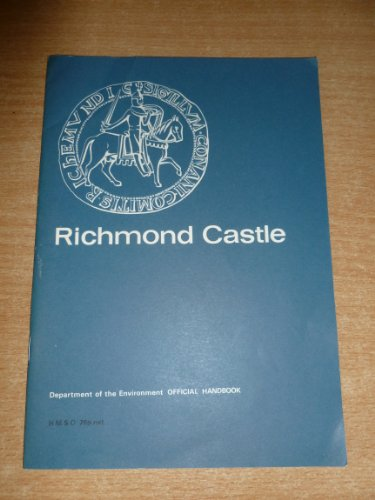 9780116700742: Richmond Castle, Yorkshire (Ancient monuments and historic buildings)