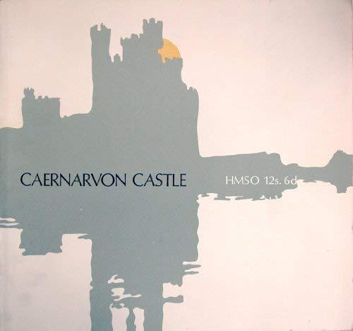 9780116700995: Castell Caernarfon,: Caernaryon Castle