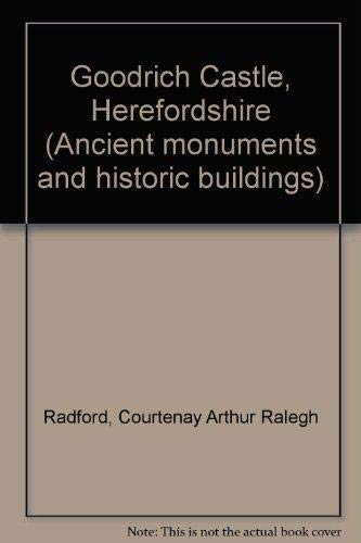 9780116701152: Goodrich Castle, Herefordshire (Ancient monuments and historic buildings)