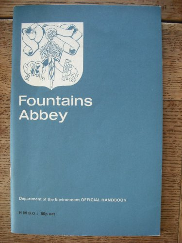 9780116701251: Fountains Abbey, Yorkshire, (Great Britain. Ministry of Public Building and Works. Official guides)
