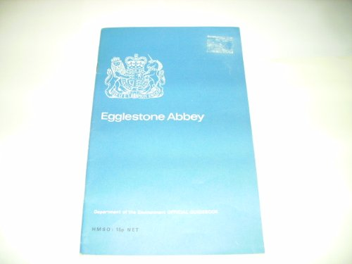 9780116701343: Egglestone Abbey, Yorkshire (Ancient Monuments and Historic Buildings)
