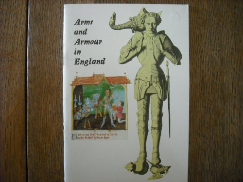 9780116701350: Arms and Armour in England: An Outline from the Early Middle Ages to the Civil War