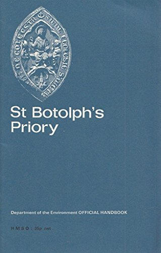 9780116701480: St Botolph's Priory, Colchester, Essex (Ancient monuments and historic buildings)