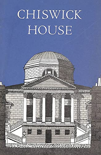 9780116701701: A HISTORY AND DESCRIPTION OF CHISWICK HOUSE AND GARDENS