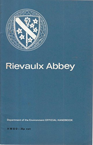9780116703019: Rievaulx Abbey, Yorkshire (Ancient monuments and historic buildings)
