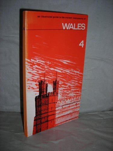 9780116703217: Ancient Monuments: Wales No. 4: Illustrated Regional Guides (Ancient monuments maintained by the Department of the Environment, illustrated guides / Great Britain. Department of the Environment)