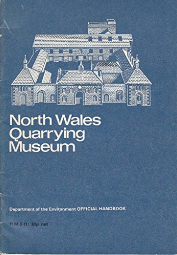 9780116703286: North Wales Quarrying Museum, Gwynedd (Dept. of the Environment official handbook)