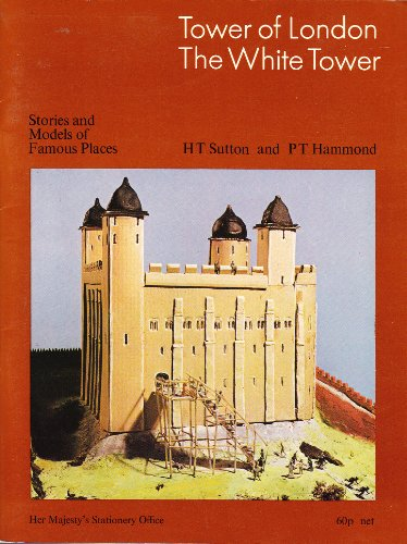 9780116703392: Tower of London: The White Tower (Stories & Models of Famous Places)