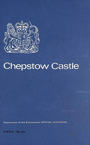 9780116704139: Chepstow Castle (Department of the Environment Official Guidebook)
