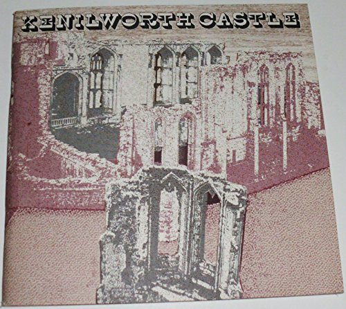 Kenilworth Castle (Souvenir guidebooks / Great Britain.: Renn, D. F