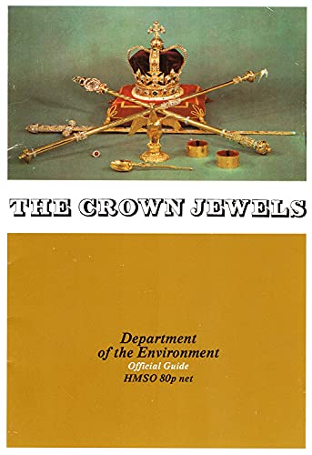 9780116704436: Crown Jewels at the Tower of London (Official guides/Great Britain. Department of the Environment)