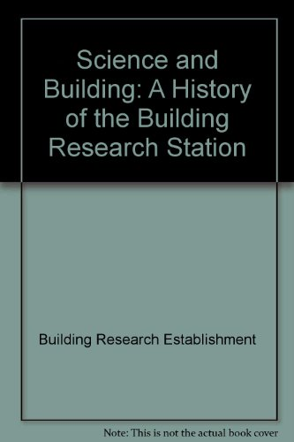 9780116705013: Science and Building: A History of the Building Research Station