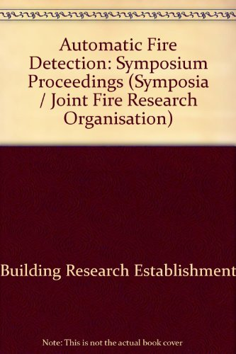 9780116705181: Automatic Fire Detection: Symposium Proceedings (Symposia / Joint Fire Research Organisation)