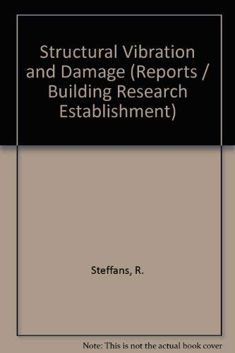 9780116705280: Structural Vibration and Damage (Building Research Establishment report)