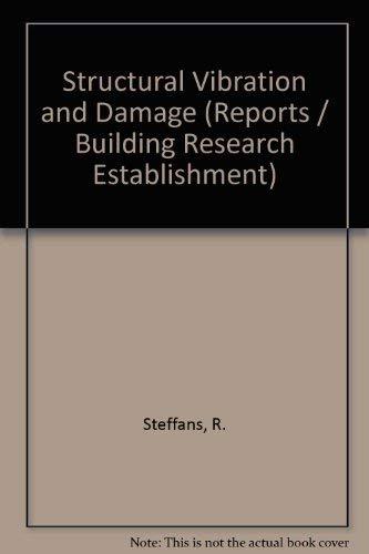 9780116705280: Structural Vibration and Damage (Building Research Establishment report)