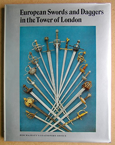 9780116705723: European Swords and Daggers in the Tower of London