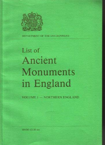 9780116705990: List of Ancient Monuments in England: Northern England v. 1 (Ancient monuments and historic buildings)