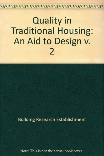 9780116707710: Quality in Traditional Housing: An Aid to Design v. 2