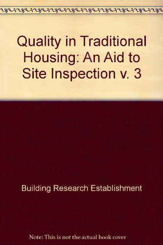 9780116707727: Quality in Traditional Housing: An Aid to Site Inspection v. 3