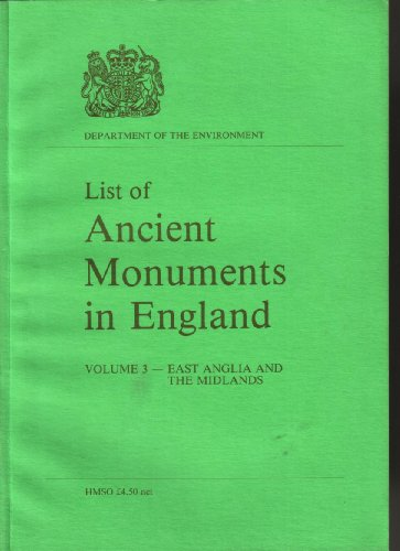 9780116707802: List of Ancient Monuments in England: East Anglia and the Midlands v. 3 (Ancient monuments and historic buildings)