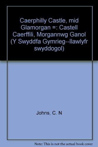 9780116708038: Caerphilly Castle, mid Glamorgan =: Castell Caerffili, Morgannwg Ganol (Y Swyddfa Gymrieg--llawlyfr swyddogol)