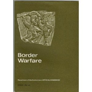 9780116708175: Border Warfare: A History of Conflict on the Anglo-Scottish Border (Ancient monuments and historic buildings)
