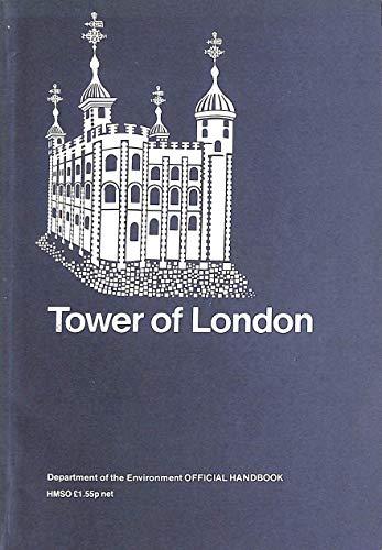9780116711489: Tower of London: Official Handbook (Official handbook / Department of the Environment)