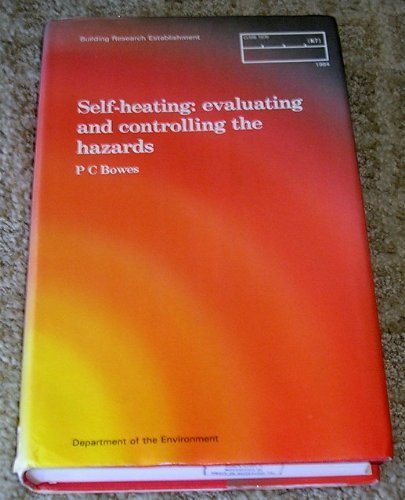9780116713643: Self-heating: Evaluating and controlling the hazards