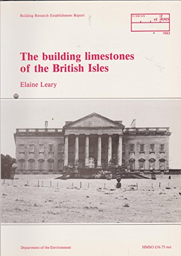 9780116713650: The Building Limestones of the British Isles (Building Research Establishment report)