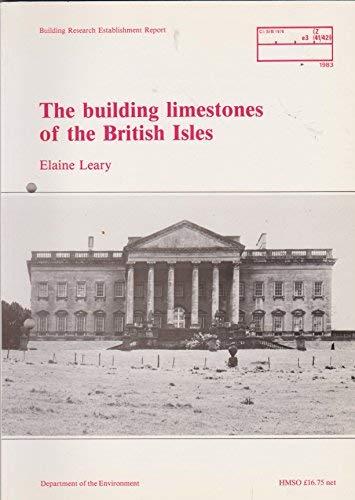 9780116713650: The Building Limestones of the British Isles (Building Research Establishment report)