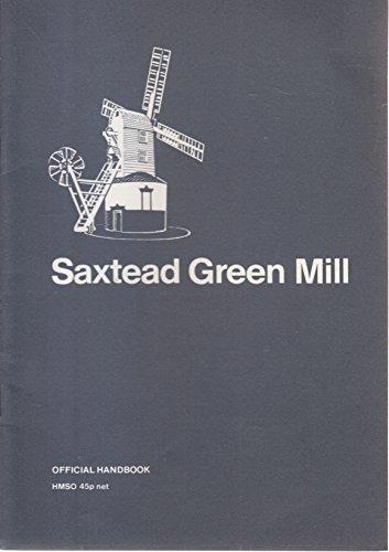 9780116714909: Saxtead Green Mill: Framlington, Suffolk (Official handbook)